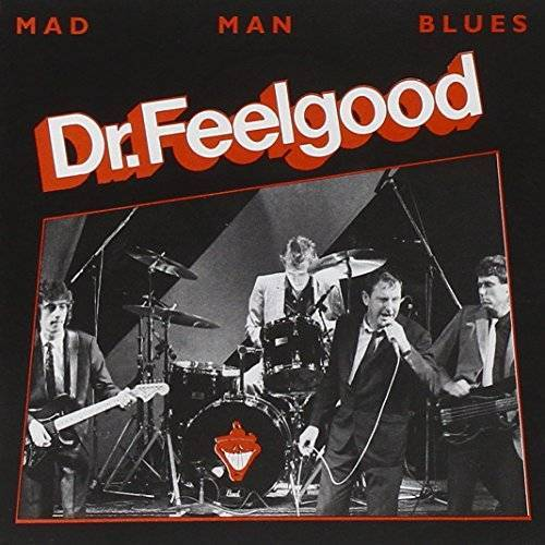 Dr.Feelgood - Mad Man Blues - Preis vom 12.10.2021 04:55:55 h