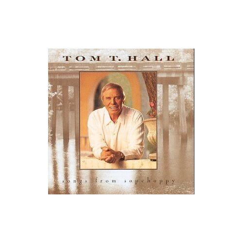 Hall, Tom T. - Songs from Sopchoppy - Preis vom 16.06.2021 04:47:02 h