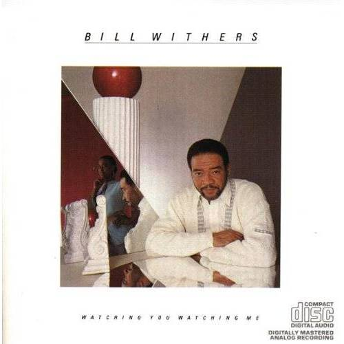Bill Withers - Watching You Watching Me - Preis vom 16.05.2021 04:43:40 h