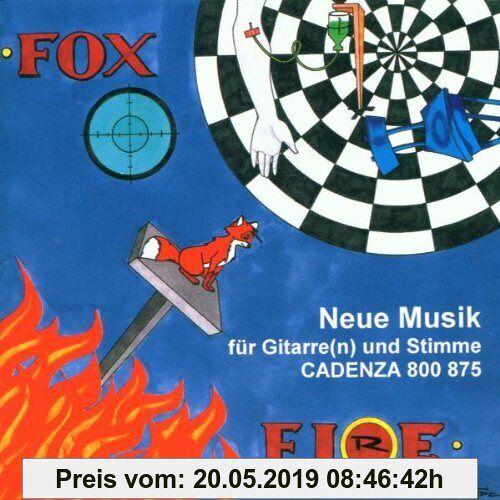 Oesterreich Foxfire (Neue Musik für Gitarren und Stimme)
