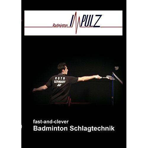 Jürgen Holz - Badminton fast-and-clever Schlagtechnik - Preis vom 26.01.2021 06:11:22 h