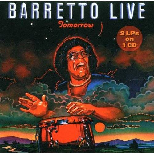 Ray Barretto - Tomorrow-Barretto Live - Preis vom 03.05.2021 04:57:00 h