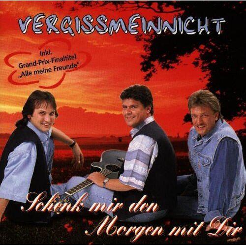 Vergissmeinnicht - Schenk Mir Den Morgen mit Dir - Preis vom 25.06.2020 05:00:54 h
