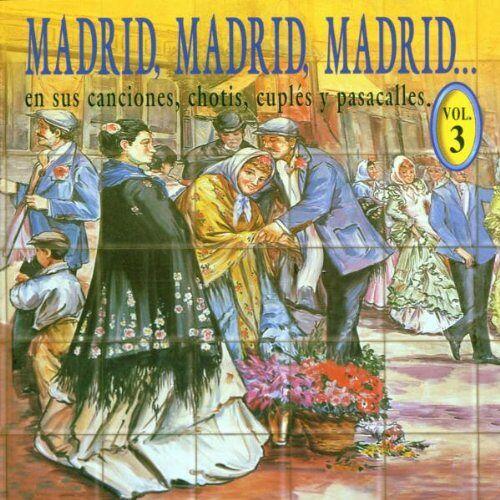 Various - Madrid,Madrid,Madrid Vol.3 - Preis vom 06.04.2021 04:49:59 h