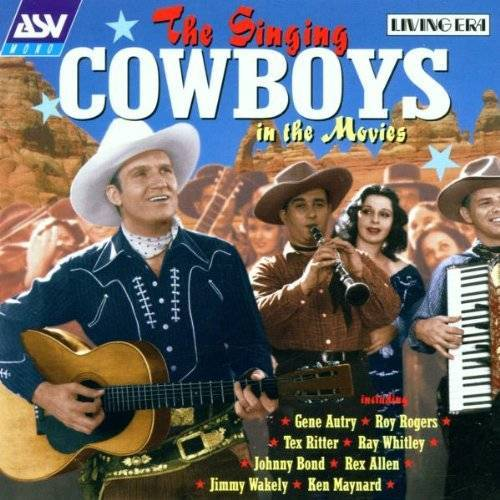 the Singing Cowboys - The Singing Cowboys in the Mov - Preis vom 10.09.2020 04:46:56 h