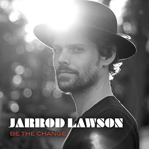 Jarrod Lawson - Be the Change - Preis vom 15.05.2021 04:43:31 h