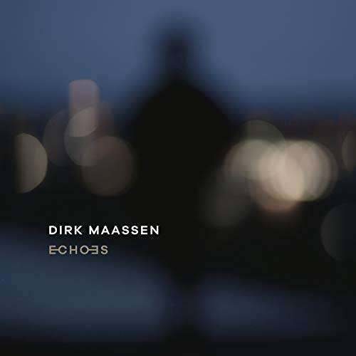 Dirk Maassen - Echoes - Preis vom 21.04.2021 04:48:01 h