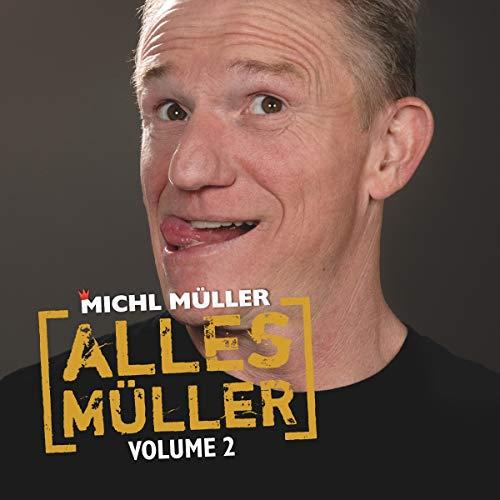 Michl Müller - Alles Müller,Vol.2 - Preis vom 01.03.2021 06:00:22 h