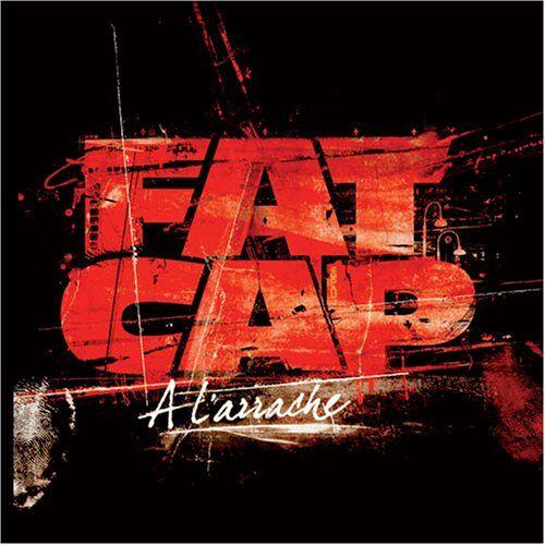 Fat Cap - A L'Arrache - Preis vom 17.04.2021 04:51:59 h