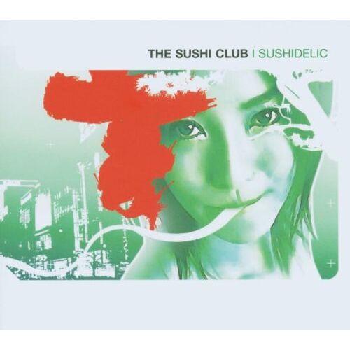 the Sushi Club - Sushidelic - Preis vom 26.03.2020 05:53:05 h