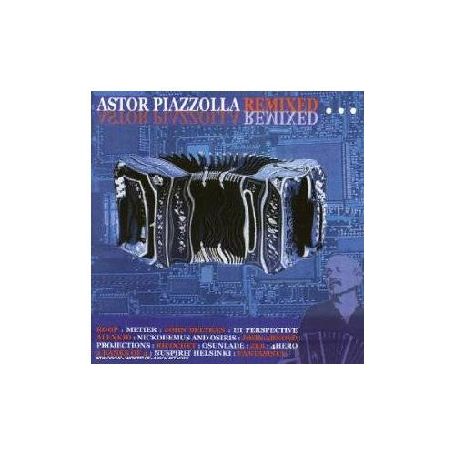 Astor Piazzolla - Astor Piazzola Remixed Project - Preis vom 01.06.2020 05:03:22 h