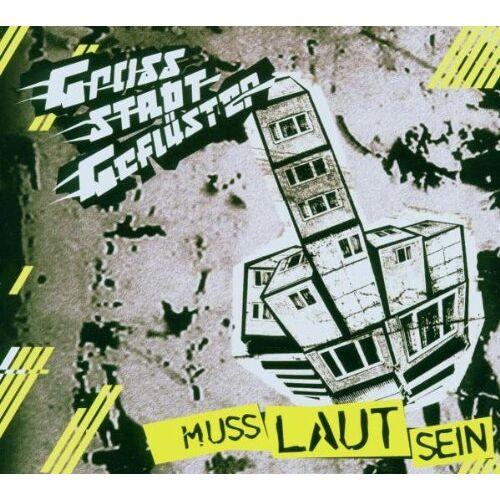 Grossstadtgeflüster - Muss Laut Sein - Preis vom 06.09.2020 04:54:28 h