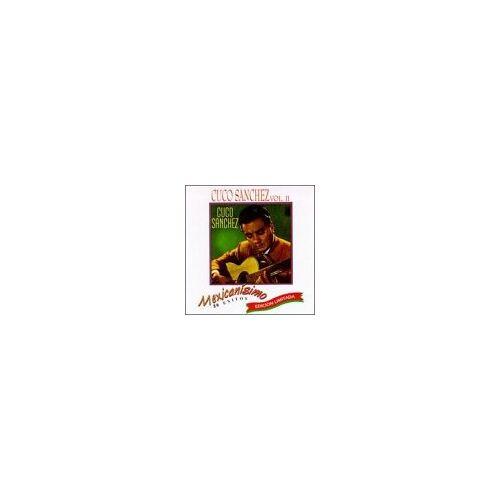 Cuco Sanchez - Vol. 2-Mexicanisimo - Preis vom 10.04.2021 04:53:14 h