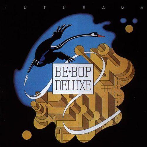 Be Bop Deluxe - Futurama - Preis vom 26.03.2020 05:53:05 h