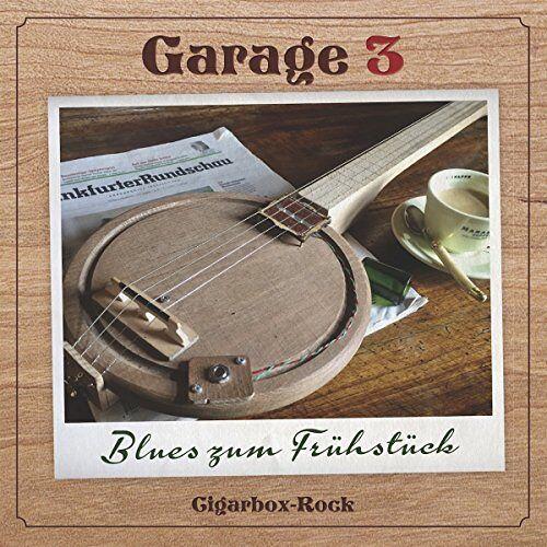Garage 3 - Blues Zum Frühstück - Preis vom 12.02.2020 05:58:47 h