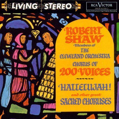 Robert Shaw - Hallelujah! - Preis vom 24.02.2021 06:00:20 h