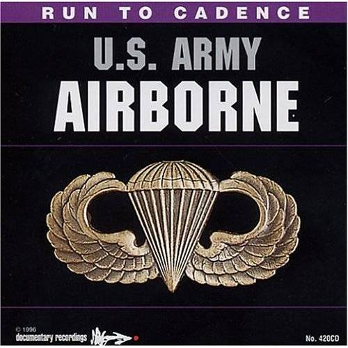 U.S. Army Airborne - Run To Cadence W/ The U.S. Army Airborne (US Import) - Preis vom 04.09.2020 04:54:27 h