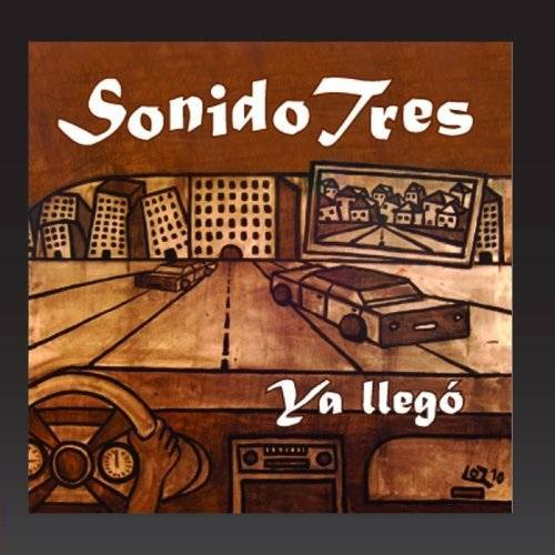 Sonido Tres - Sonido Tres, Ya Ilego! - Preis vom 12.04.2021 04:50:28 h