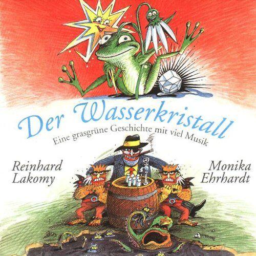 Lakomy, Reinhard & Ehrhardt, M. - Der Wasserkristall - Preis vom 09.08.2020 04:47:12 h