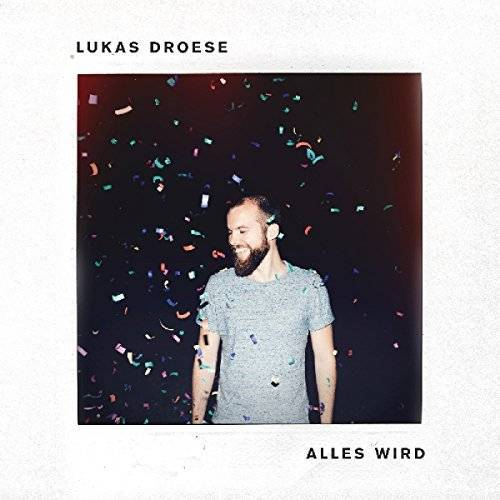Lukas Droese - Alles wird - Preis vom 08.12.2019 05:57:03 h