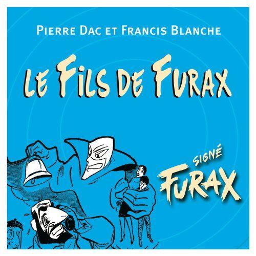 Pierre Dac - Le Fils de Furax - Preis vom 06.09.2020 04:54:28 h