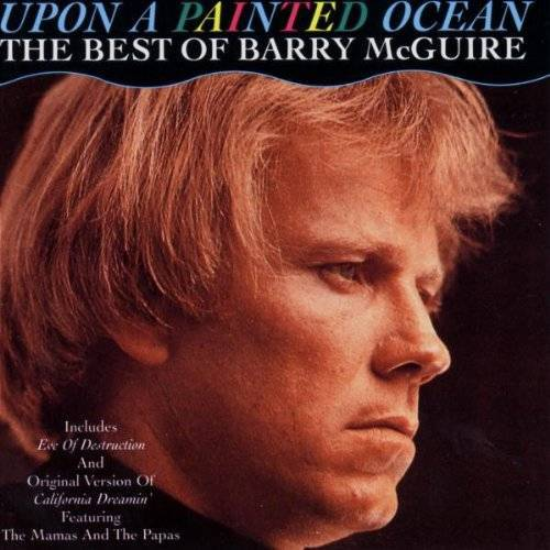 Barry McGuire - Upon a Painted Ocean - The Best Of Barry McGuire - Preis vom 23.01.2020 06:02:57 h