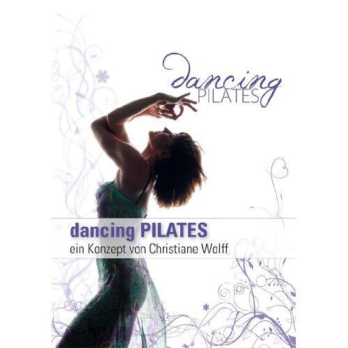 Christiane Wolff - Dancing Pilates - Pilates Workout mit Christiane Wolff: Fitness DVD; Pilates DVD - Preis vom 15.10.2019 05:09:39 h