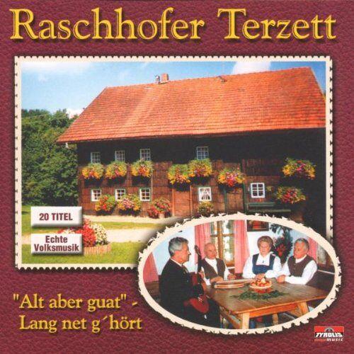 Raschhofer Terzett - Alt aber guat - lang net g'hört - Preis vom 05.05.2021 04:54:13 h
