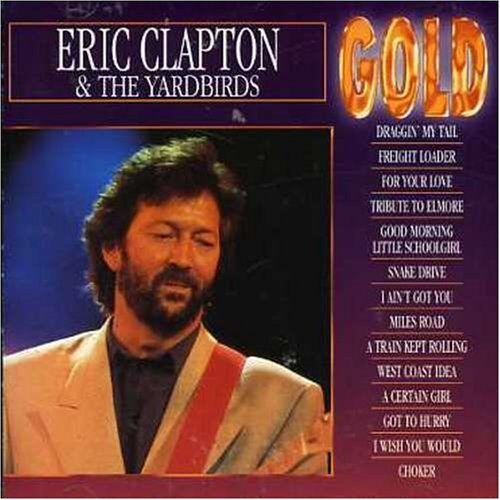 Clapton - Eric Clapton & the Yardbirds - Preis vom 17.04.2021 04:51:59 h