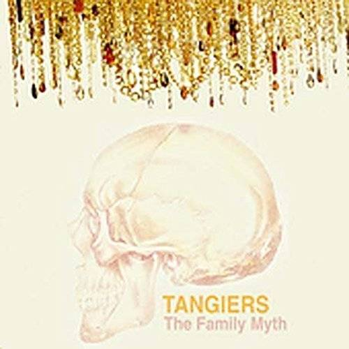 Tangiers - The Family Myth - Preis vom 28.02.2021 06:03:40 h