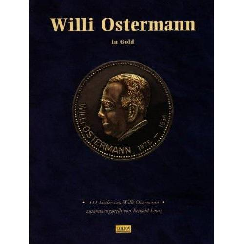 Willi Ostermann - Ostermann in Gold-Präsentbo - Preis vom 31.03.2020 04:56:10 h