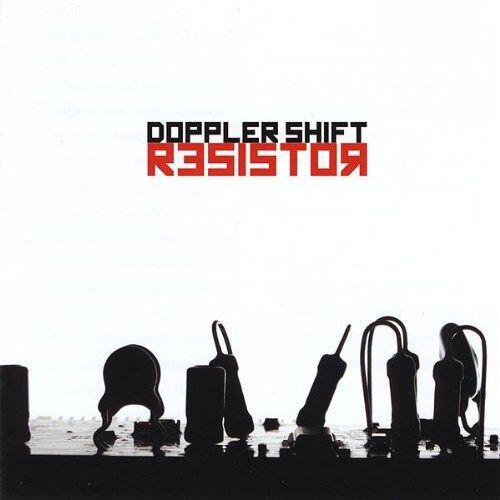 Doppler Shift - Resistor - Preis vom 13.05.2021 04:51:36 h