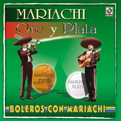 Mariachi Oro Y Plata - Boleros Con Mariachi - Preis vom 15.04.2021 04:51:42 h