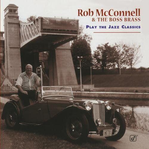 Rob Mcconnell - Play Jazz Classics - Preis vom 03.05.2021 04:57:00 h