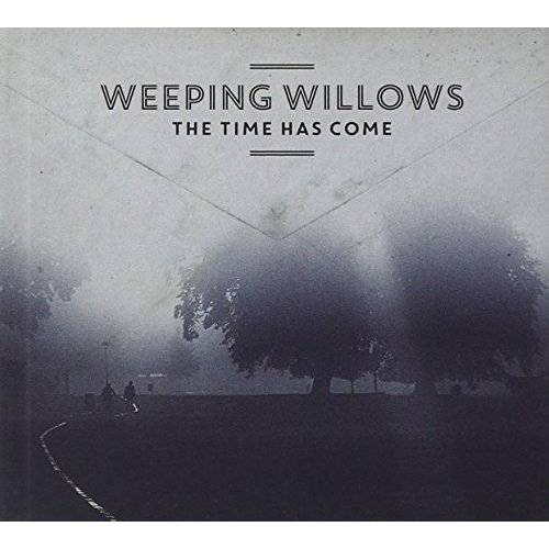 Weeping Willows - Time Has Come,the - Preis vom 11.05.2021 04:49:30 h