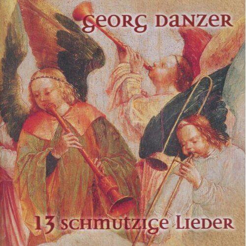 Georg Danzer - 13 Schmutzige Lieder - Preis vom 15.04.2021 04:51:42 h