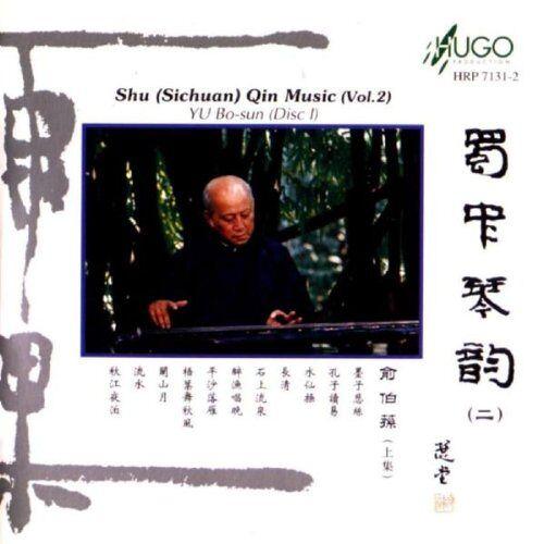 Bo-Sun Yu - Shu Sichuan Qin Music Vol. 2 (d - Preis vom 10.04.2021 04:53:14 h