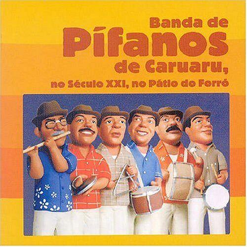 Banda de Pifanos de Caruaru - No Seculo Xxi,No Patio Do Forr - Preis vom 14.04.2021 04:53:30 h