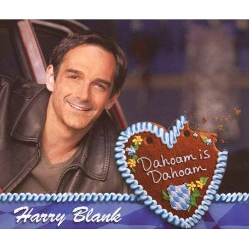Harry Blank - Dahoam Is Dahoam - Preis vom 08.04.2021 04:50:19 h