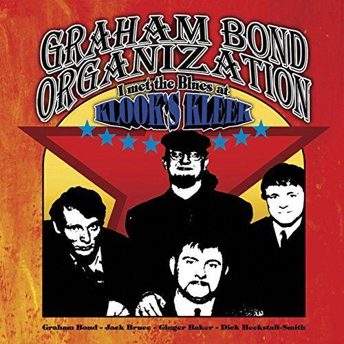 Graham Bond Organization - I Met the Blues at Klook's Kleek - Preis vom 22.02.2020 06:00:29 h