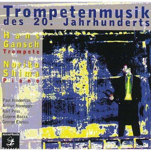 Hans Gansch - Trompetenmusik 20.Jh - Preis vom 23.01.2021 06:00:26 h
