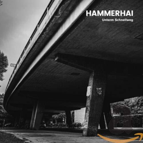 Hammerhai - Unterm Schnellweg - Preis vom 07.05.2021 04:52:30 h
