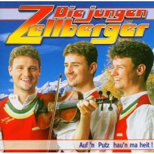 Die jungen Zellberger - Auf'N Putz Hau'N Ma Heit! - Preis vom 05.09.2020 04:49:05 h