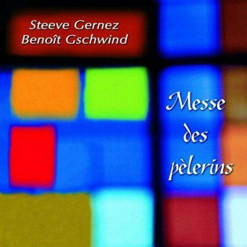 Steeve Gernez - Messe des Pelerins - Preis vom 18.10.2020 04:52:00 h
