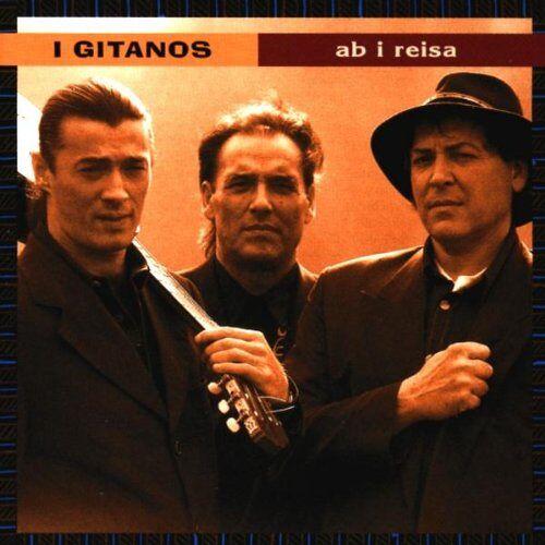 I Gitanos - Ab I Reisa - Preis vom 08.05.2021 04:52:27 h