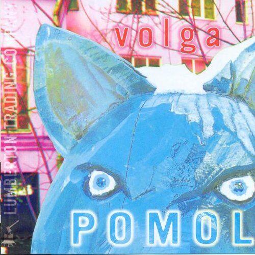 Volga - Pomol - Preis vom 15.04.2021 04:51:42 h