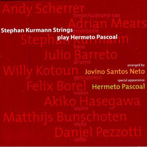 Stephan Kurmann Strings - Play Hermeto Pascoal - Preis vom 31.03.2020 04:56:10 h