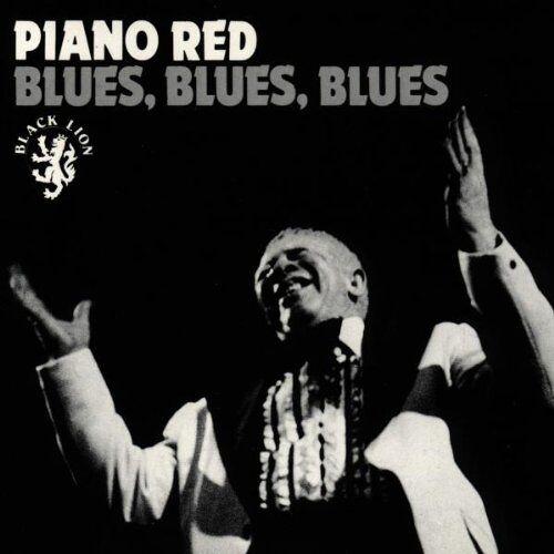 Piano Red - Blues,Blues,Blues - Preis vom 08.04.2021 04:50:19 h