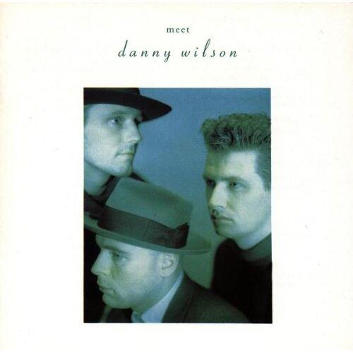 Danny Wilson - Meet Danny Wilson - Preis vom 23.02.2021 06:05:19 h