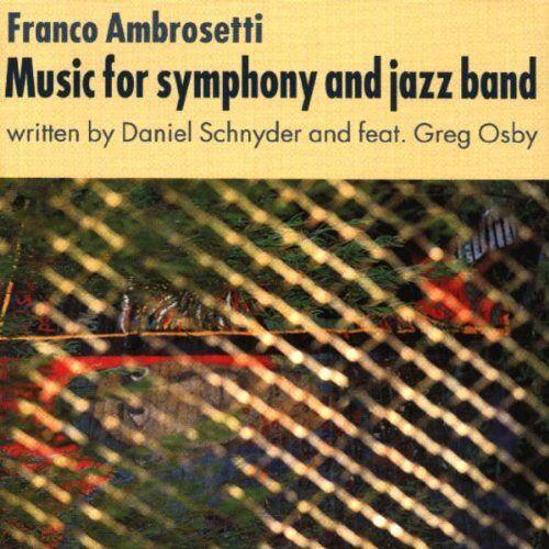 Franco Ambrosetti - Music for Symphony - Preis vom 18.04.2021 04:52:10 h